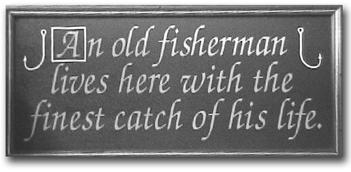Sign about Mario's wife, Ann.  The finest catch of his life!